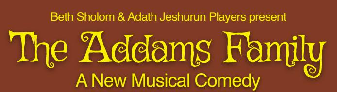 Beth Sholom and Adath Jeshurun Players Addams Family